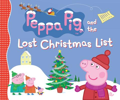 Peppa Pig and the Lost Christmas List, Candlewick Press