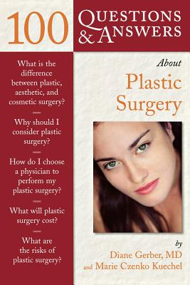 Image for 100 Questions  &  Answers about Plastic Surgery (Class Health S)