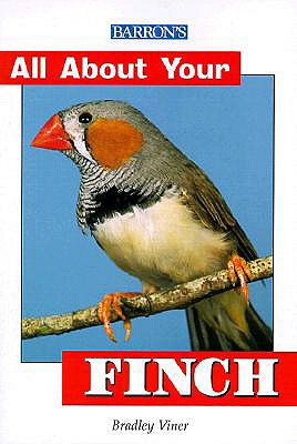 Image for All About Your Finch (All About Your Pets Series)