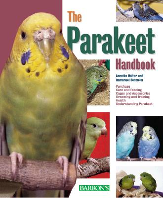 Image for Parakeet Handbook, The (Barron's Pet Handbooks)