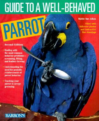 Image for Guide to a Well-Behaved Parrot
