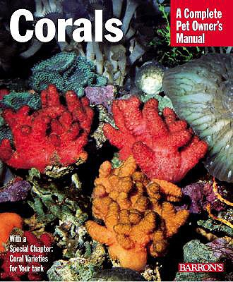 Image for Corals (Complete Pet Owner's Manuals)