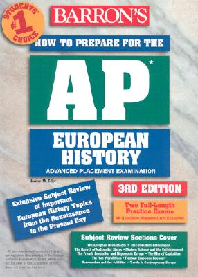 Image for How to Prepare for the AP European History (BARRON'S HOW TO PREPARE FOR THE AP EUROPEAN HISTORY  ADVANCED PLACEMENT EXAMINATION)