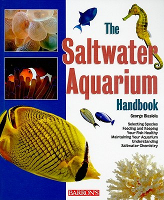 Image for The Saltwater Aquarium Handbook (Barron's Pet Handbooks)