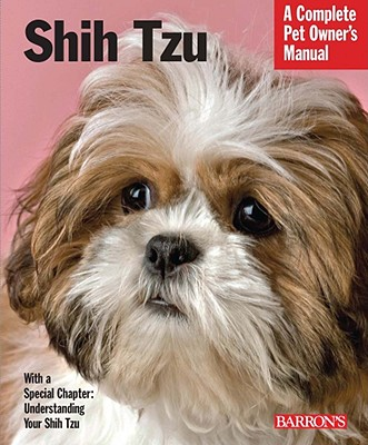 Image for Shih Tzu (Complete Pet Owner's Manual)