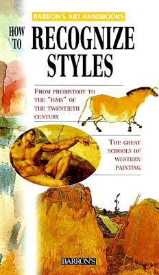 Image for How to Recognize Styles (Barron's Art Handbooks: Yellow Series)