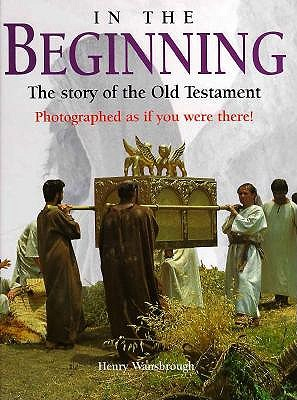 In the Beginning: The Story of the Old Testament, Henry Wansbrough