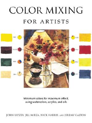 Image for COLOR MIXING FOR ARTISTS: Minimum Colors for