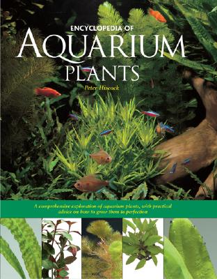 Encyclopedia of Aquarium Plants, Hiscock, Peter
