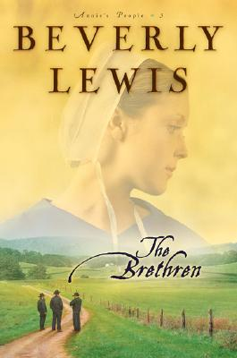 The Brethren (Annie's People Series #3), Beverly Lewis