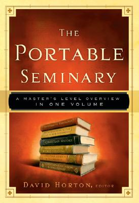 Image for The Portable Seminary: A Master's Level Overview in One Volume
