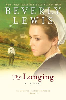 Image for LONGING, THE THE COURTSHIP OF NELLIE FISHER BOOK 3