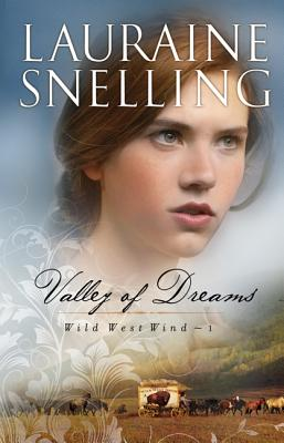Image for Valley of Dreams (Wild West Wind)