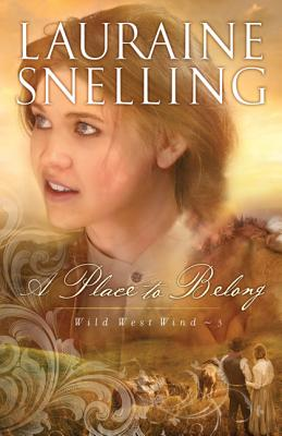 Image for Place to Belong, A (Wild West Wind)