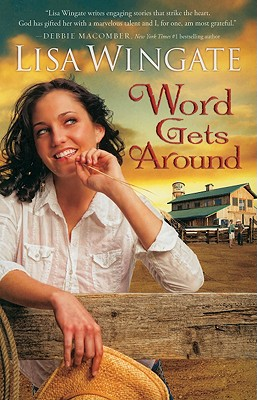 Image for Word Gets Around (Daily, Texas, Book 2)