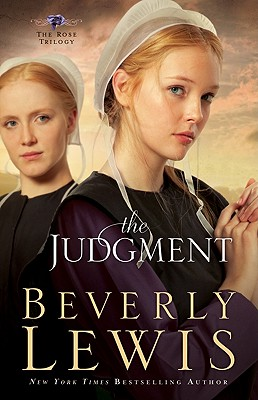 The Judgment (The Rose Trilogy, Book 2) (Volume 2), Lewis, Beverly