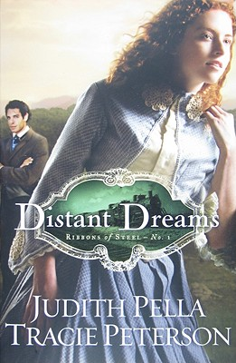 Image for Distant Dreams (Ribbons of Steel)
