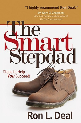 Image for Smart Stepdad, The: Steps to Help You Succeed