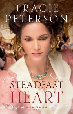 Image for Steadfast Heart (Brides of Seattle)