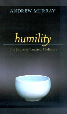 Image for Humility: The Journey Toward Holiness