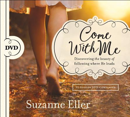 Image for Come With Me DVD: Discovering the Beauty of Following Where He Leads