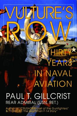 Image for Vulture's Row Thirty Years in Naval Aviation