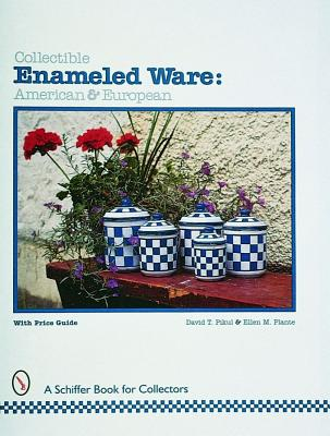 Image for COLLECTIBLE ENAMELED WARE : AMERICAN & E