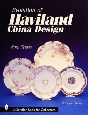 Image for EVOLUTION OF HAVILAND CHINA DESIGN