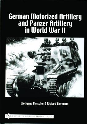 Image for German Motorized Artillery and Panzer Military in World War II