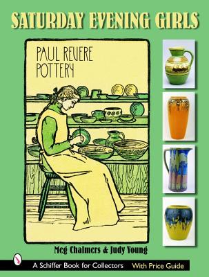 Image for Saturday Evening Girls; Paul Revere  Pottery