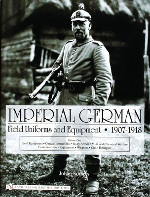IMPERIAL GERMAN FIELD UNIFORMS AND EQUIPMENT
