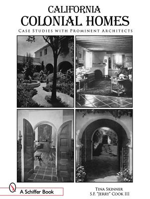 Image for California Colonial Homes: Case Studies With Prominent Architects