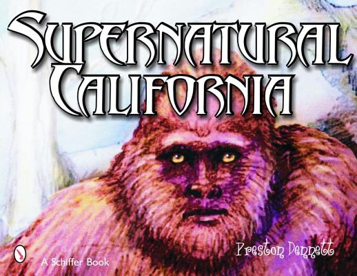 Image for Supernatural California (Schiffer Book)