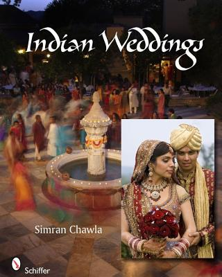 Indian Weddings, Simran Chawla