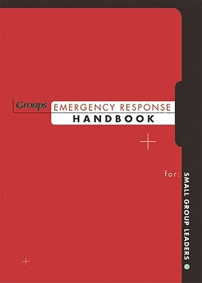 Image for Group's Emergency Response Handbook: For Small Group Leaders
