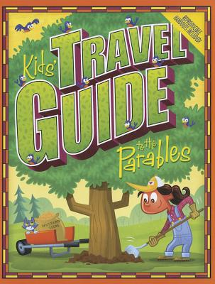 Image for Kids' Travel Guide to the Parables