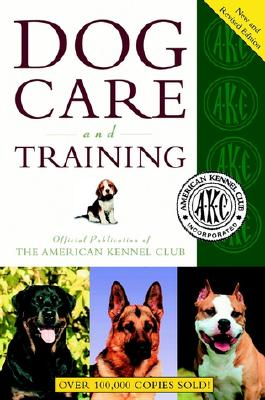 Image for American Kennel Club Dog Care and Training