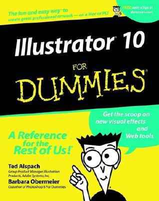 Illustrator 10 For Dummies, Alspach, Ted; Obermeier, Barbara
