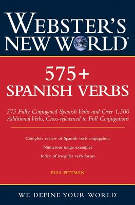 "Webster's New World 575+ Spanish Verbs, ""Pittman, Elsa Marina"""