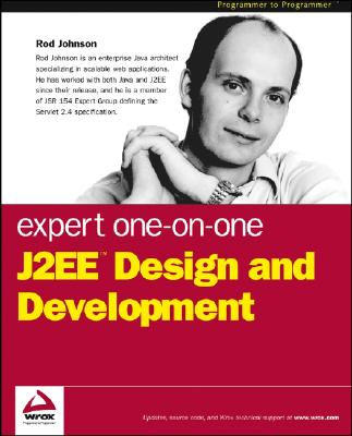 Expert One-on-One J2EE Design and Development, Johnson, Rod