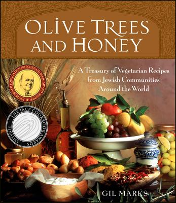 Image for Olive Trees and Honey: A Treasury of Vegetarian Recipes from Jewish Communities Around the World