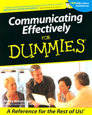 Communicating Effectively For Dummies, Brounstein, Marty