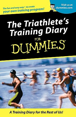 Image for TRIATHLETE'S TRAINING DIARY FOR DUMMIES
