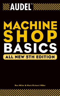 Image for Audel Machine Shop Basics