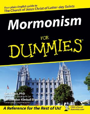Mormonism For Dummies, JANA RIESS, CHRISTOPHER KIMBALL BIGELOW