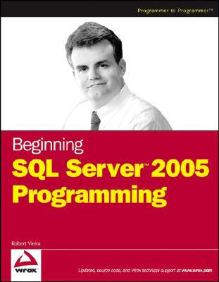 Beginning SQL Server 2005 Programming, Vieira, Robert