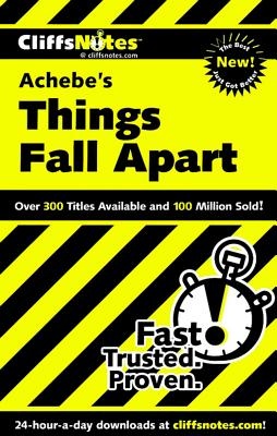 "CliffsNotes on Achebe's Things Fall Apart (Cliffsnotes Literature Guides), ""Chua, John"""