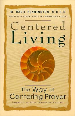 Image for Centered Living: The Way of Centering Prayer