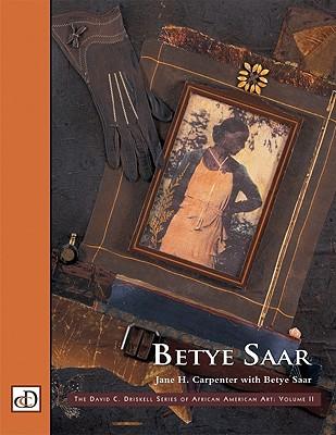 Image for Betye Saar (The David C. Driskell Series of African American Art, V. 2) (Vol 2)