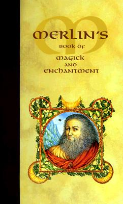 Image for Merlin's Book of Magick and Enchantment